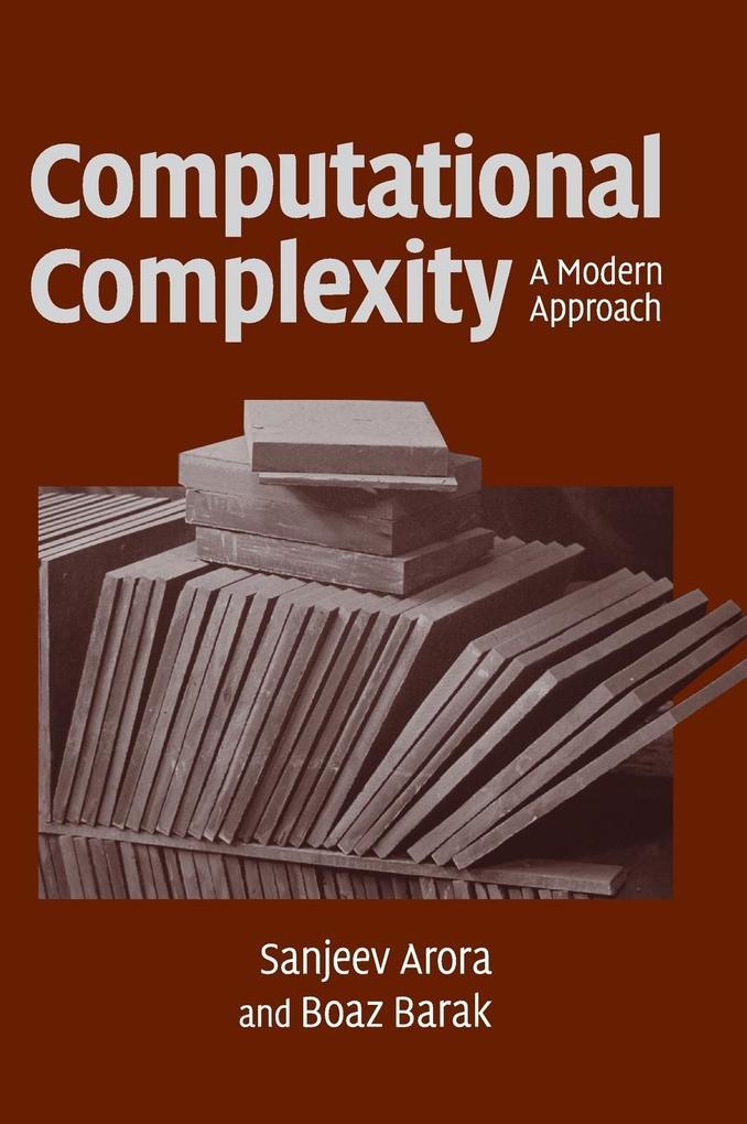 Computational Complexity als Buch von Sanjeev Arora, Boaz Barak