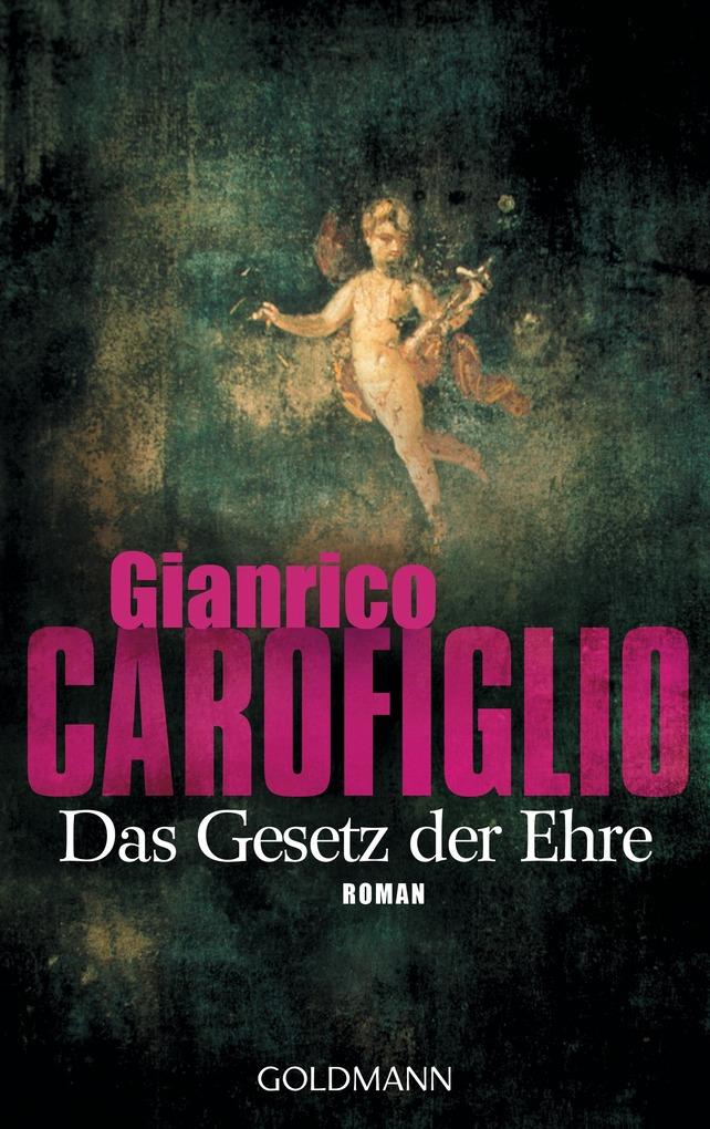 Das Gesetz der Ehre als eBook von Gianrico Carofiglio