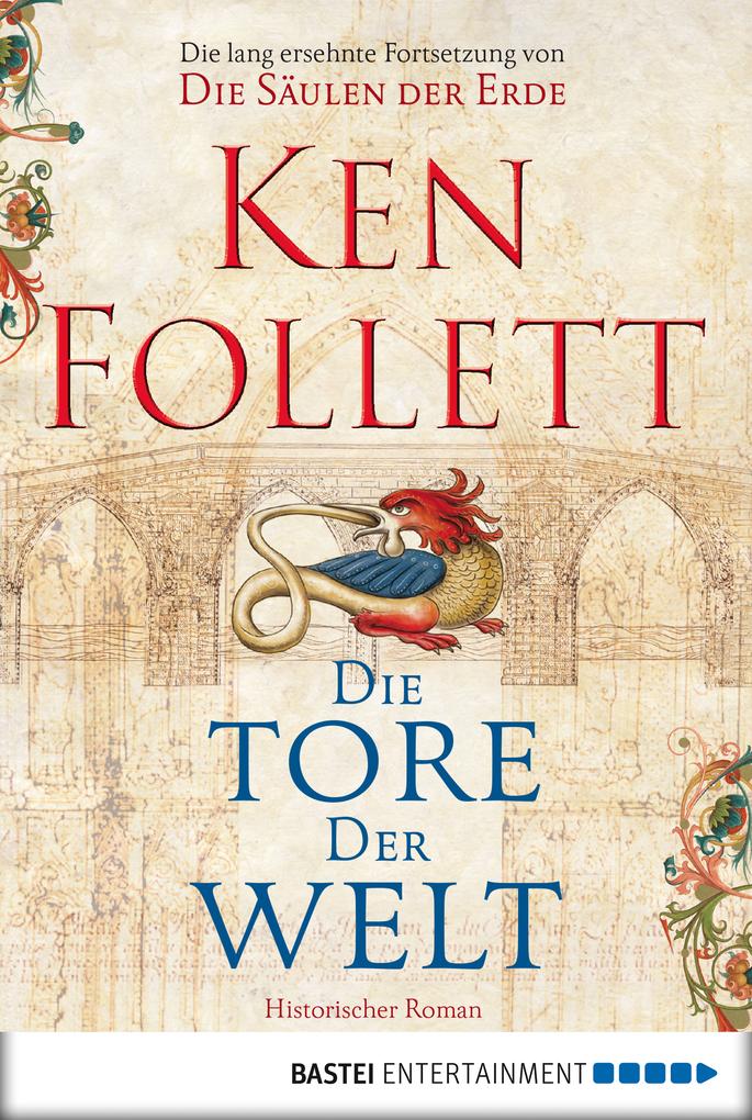 Die Tore der Welt als eBook von Ken Follett
