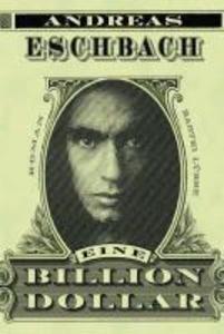 Eine Billion Dollar als eBook von Andreas Eschbach