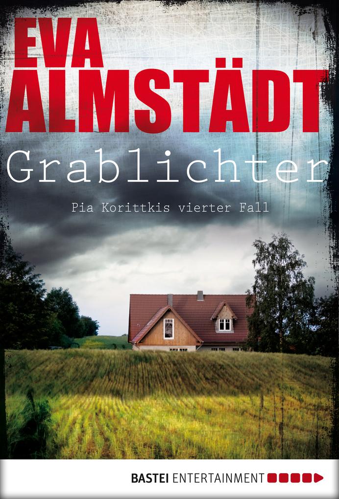 Grablichter als eBook von Eva Almstädt