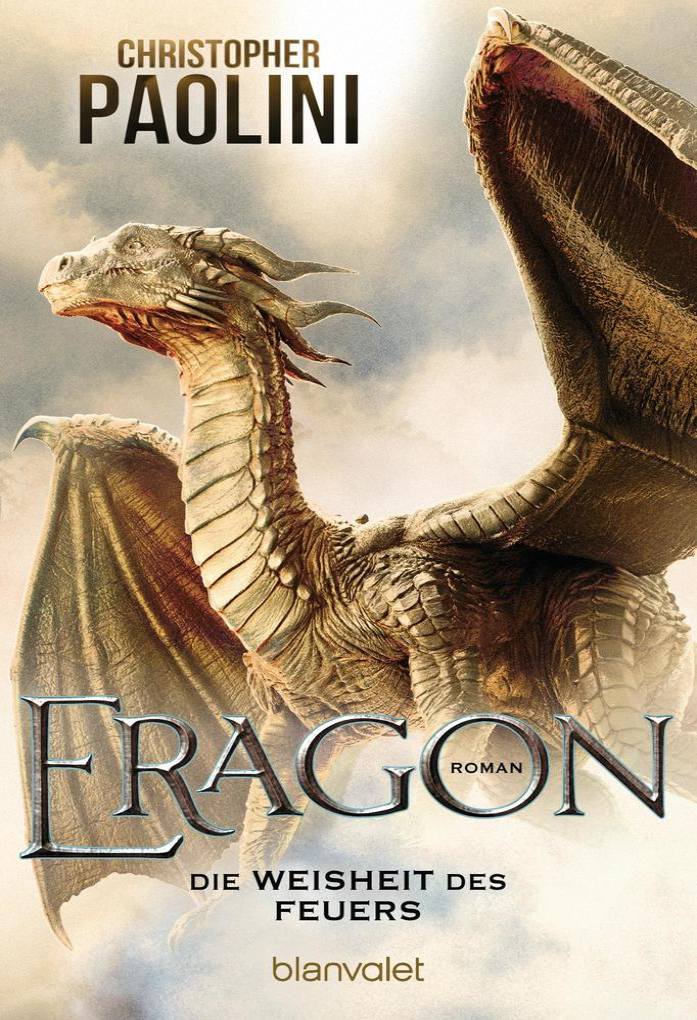 Eragon 3. Die Weisheit des Feuers als eBook von Christopher Paolini