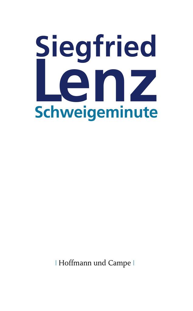 Schweigeminute als eBook von Siegfried Lenz