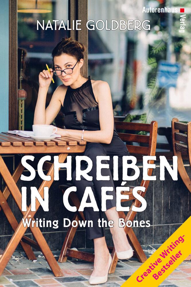 Schreiben in Cafés als Buch von Natalie Goldberg