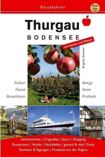 Thurgau Bodensee als Buch von Brigitte Günter