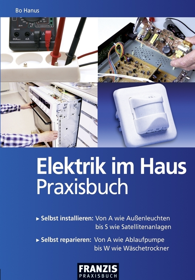 Elektrik im Haus als Buch von Bo Hanus