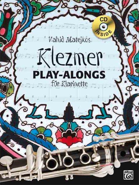 Vahid Matejkos Klezmer Play-alongs für Klarinette als Buch von Vahid Matejko