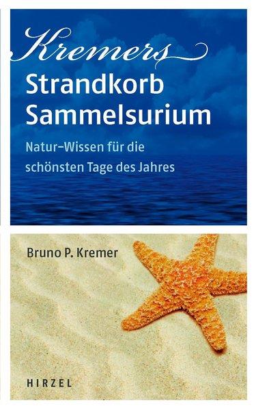 Kremsers Strandkorb-Sammelsurium als Buch von Bruno P. Kremer