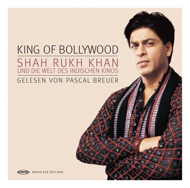 King of Bollywood als Hörbuch CD von Anupama Chopra