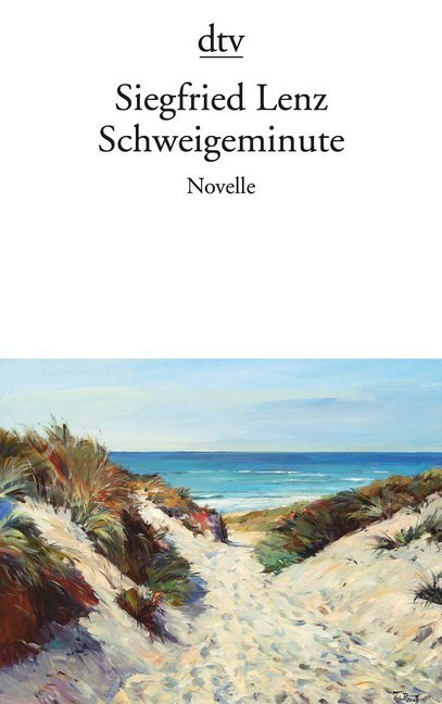 Schweigeminute als Taschenbuch von Siegfried Lenz