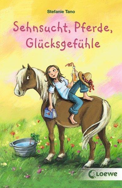 Sehnsucht, Pferde, Glücksgefühle als Buch von Stefanie Tano