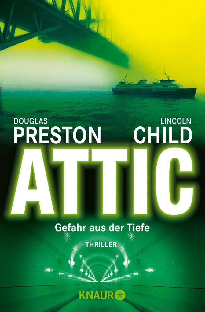 Attic als eBook von Douglas Preston, Lincoln Child