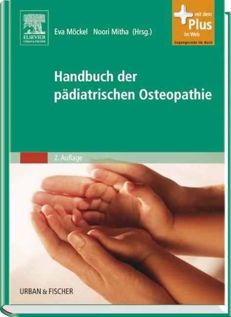 Handbuch der pädiatrischen Osteopathie als Buch von