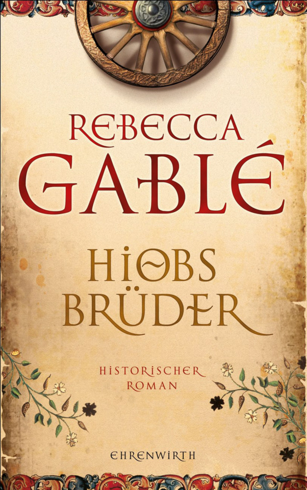 Hiobs Brüder als Buch von Rebecca Gablé