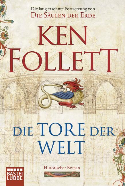 Die Tore der Welt als Taschenbuch von Ken Follett