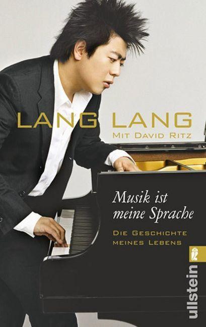 Musik ist meine Sprache als Taschenbuch von Lang Lang, David Ritz