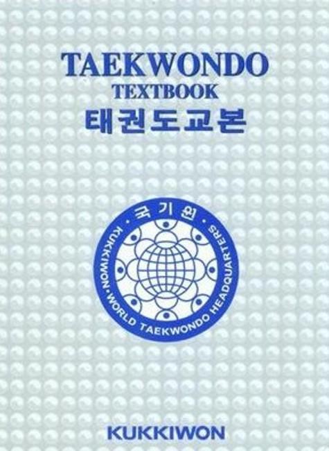 Kukkiwon Taekwondo Textbook als Buch von