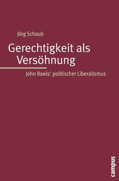 Gerechtigkeit als Versöhnung als Buch von Jörg Schaub