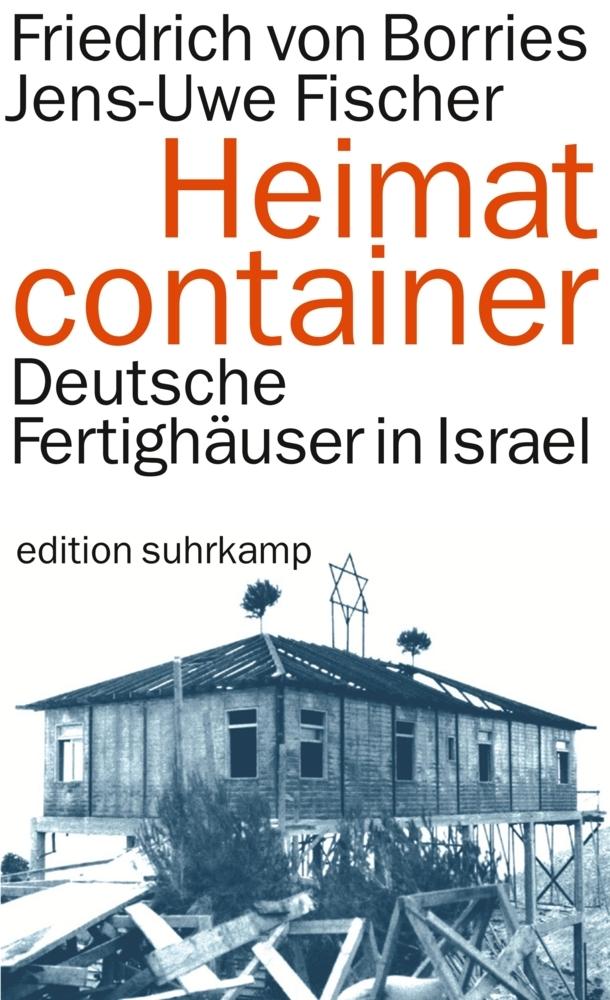 Heimatcontainer als Taschenbuch von Friedrich v...
