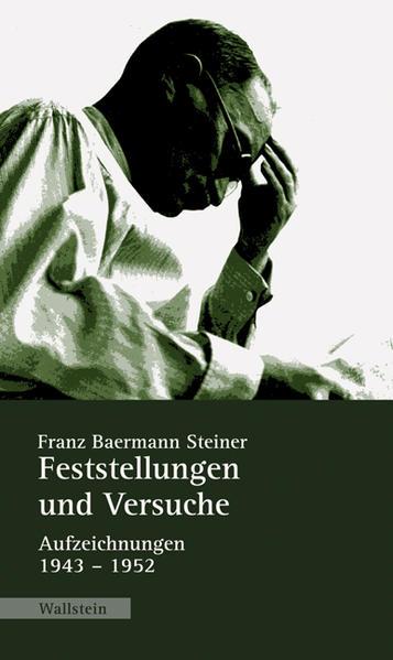Feststellungen und Versuche als Buch von Franz Baermann Steiner