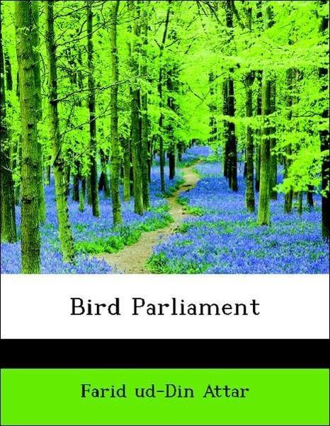 Bird Parliament als Taschenbuch von Farid ud-Di...