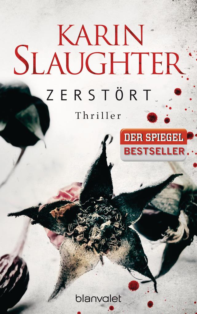 Zerstört als eBook von Karin Slaughter