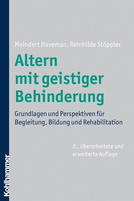 Altern mit geistiger Behinderung als Buch von Reinhilde Stöppler, Meindert Haveman