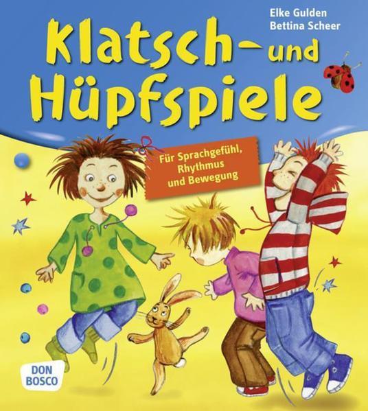 Klatsch- und Hüpfspiele als Buch von Elke Gulden, Bettina Scheer