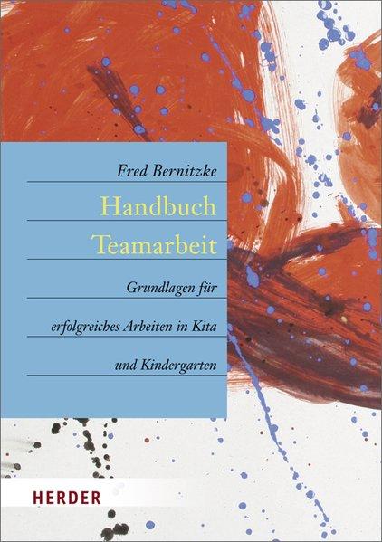 Handbuch Teamarbeit als Buch von Fred Bernitzke