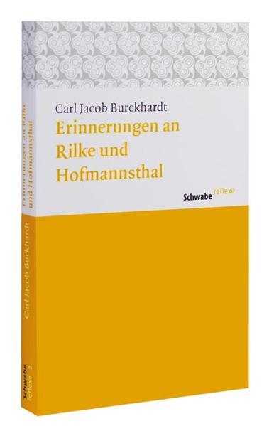 Erinnerungen an Rilke und Hoffmansthal als Buch von Carl Jacob Burckhardt