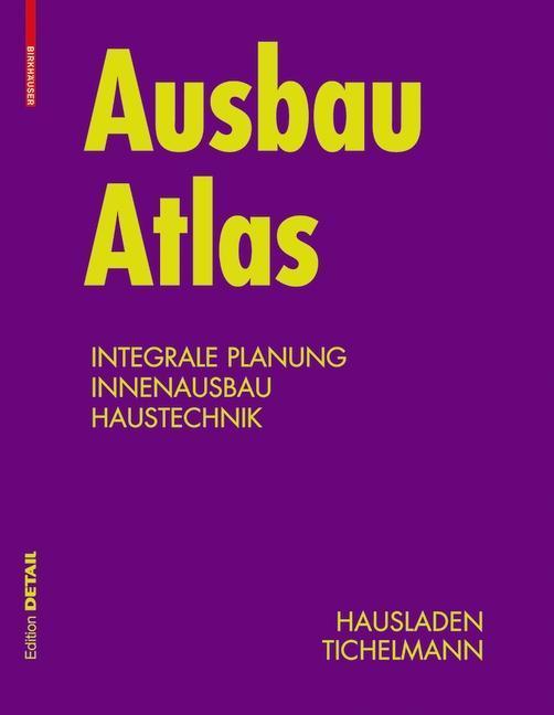 Ausbau Atlas als Buch von Gerhard Hausladen, Ka...