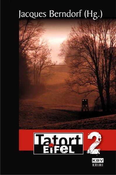 Tatort Eifel 2 als Taschenbuch von