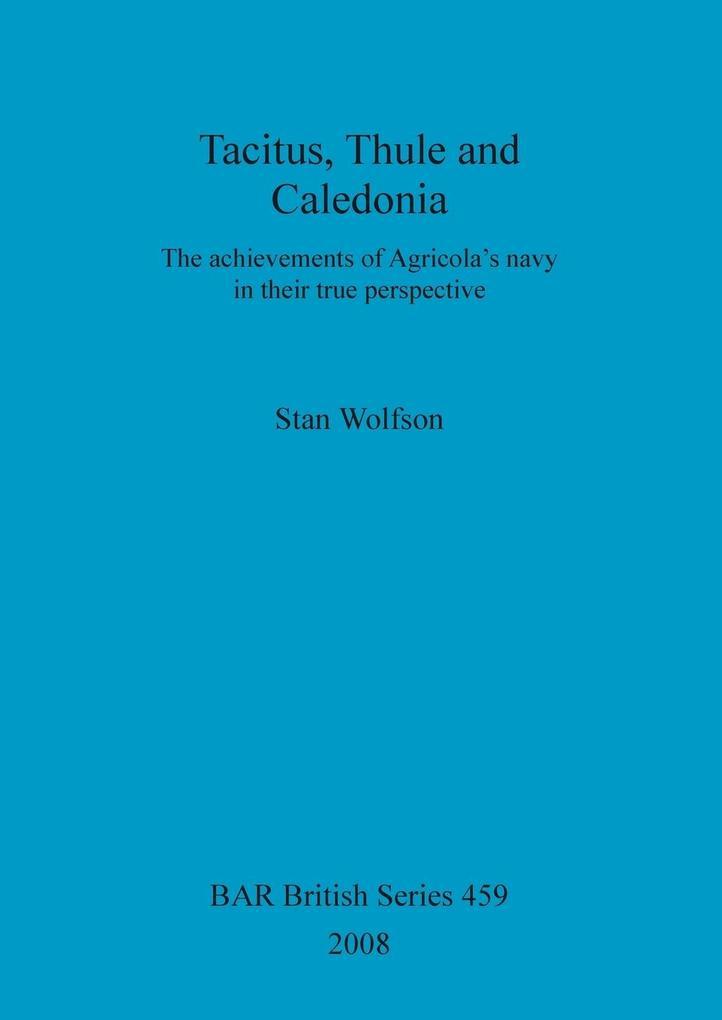 Tacitus, Thule and Caledonia als Taschenbuch vo...