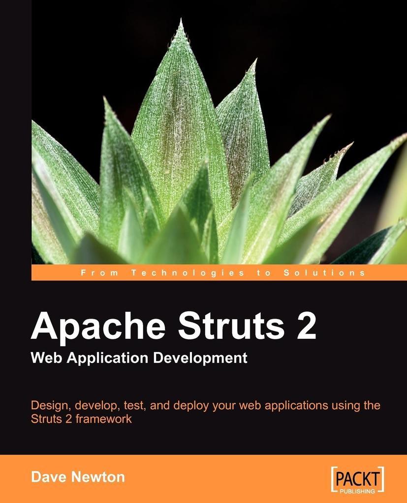 Apache Struts 2 Web Application Development als Taschenbuch von Dave Newton