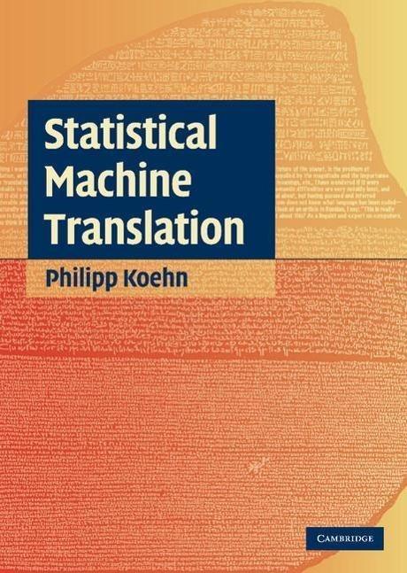 Statistical Machine Translation als Buch von Philipp Koehn