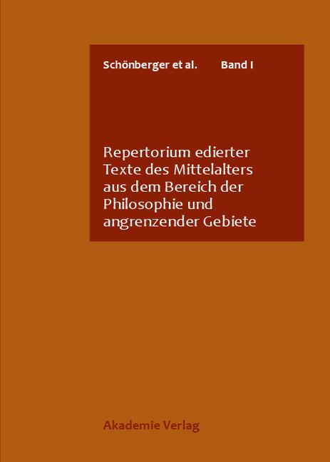 Repertorium edierter Texte des Mittelalters aus dem Bereich der Philosophie und angrenzender Gebiete als Buch von P. And