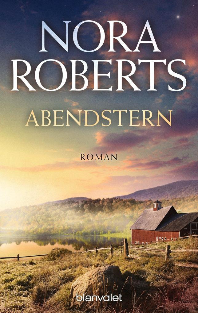 Abendstern als eBook von Nora Roberts