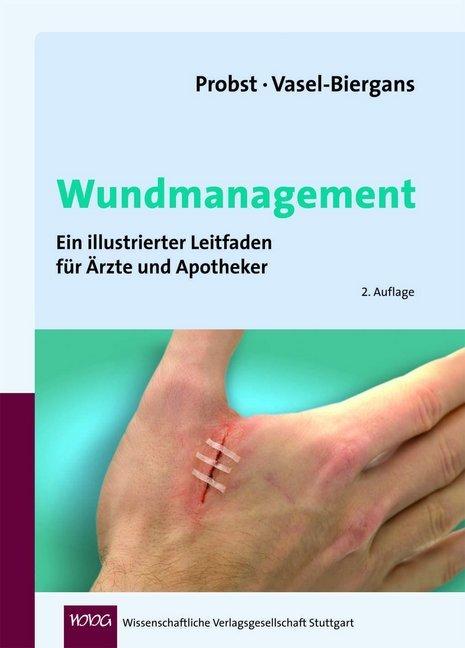 Wundmanagement als Buch von Wiltrud Probst, Anette Vasel-Biergans