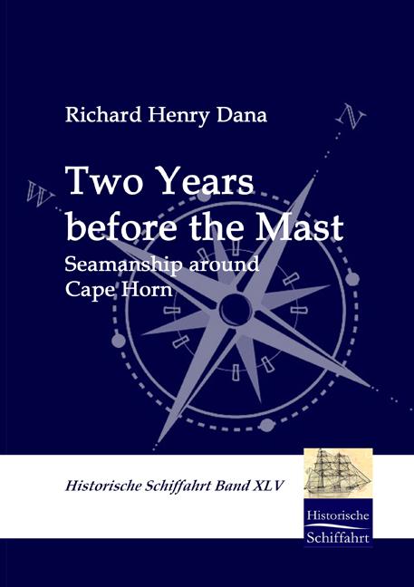 Two Years before the Mast als Buch von Richard H. Dana
