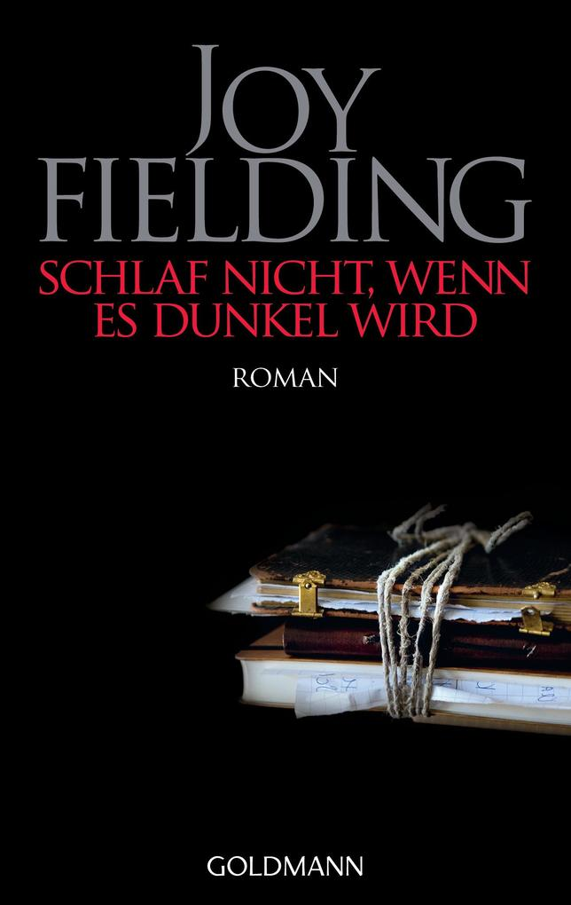 Schlaf nicht, wenn es dunkel wird als eBook von Joy Fielding