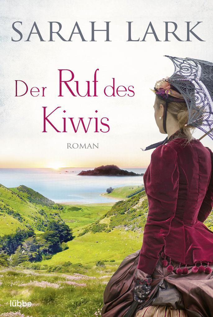Der Ruf des Kiwis als eBook von Sarah Lark
