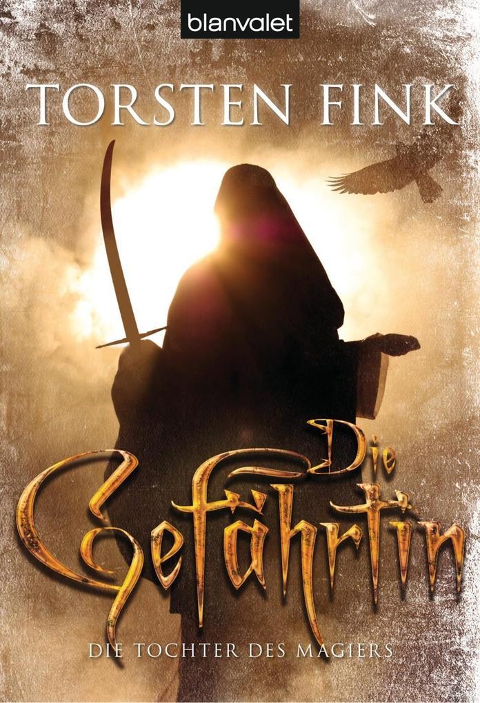 Die Tochter des Magiers 2: Die Gefährtin als eBook von Torsten Fink