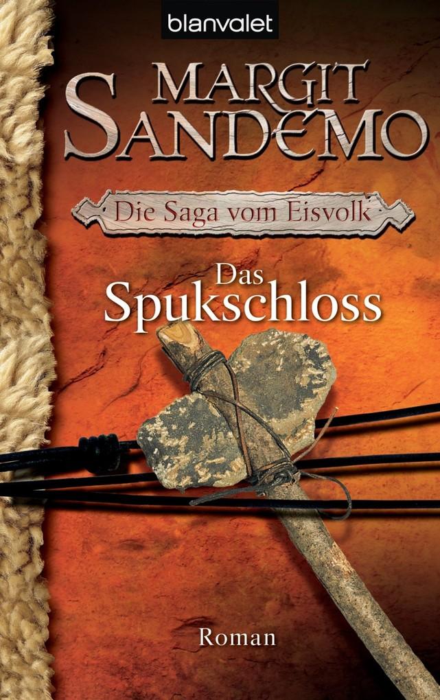 Die Saga vom Eisvolk 7. Das Spukschloss als eBook von Margit Sandemo