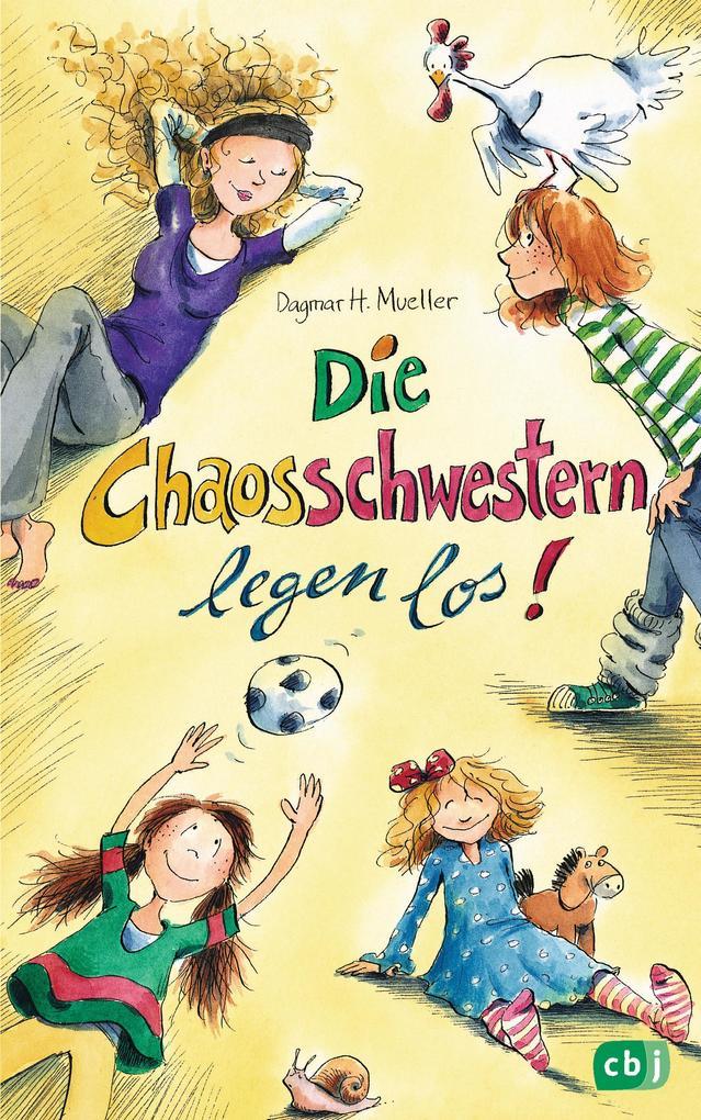 Die Chaosschwestern legen los als eBook von Dagmar H. Mueller