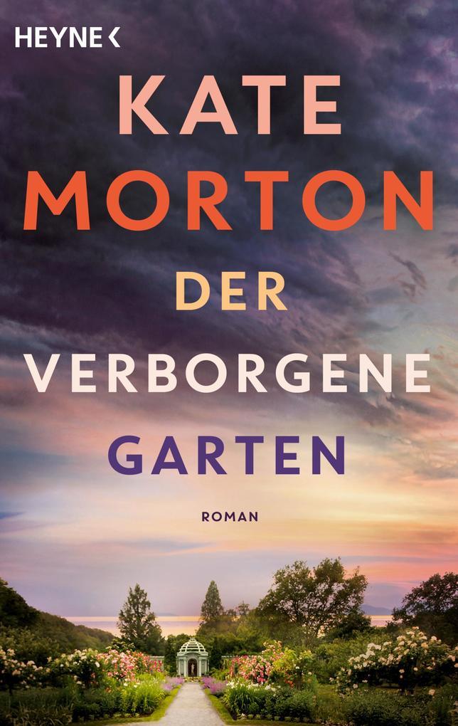 Der verborgene Garten als eBook von Kate Morton