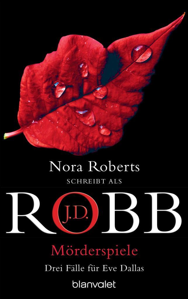 Mörderspiele als eBook von J.D. Robb