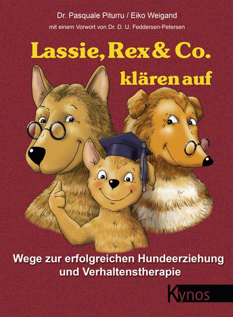 Lassie, Rex & Co. klären auf als Buch von Pasquale Piturru, Eiko Weigand