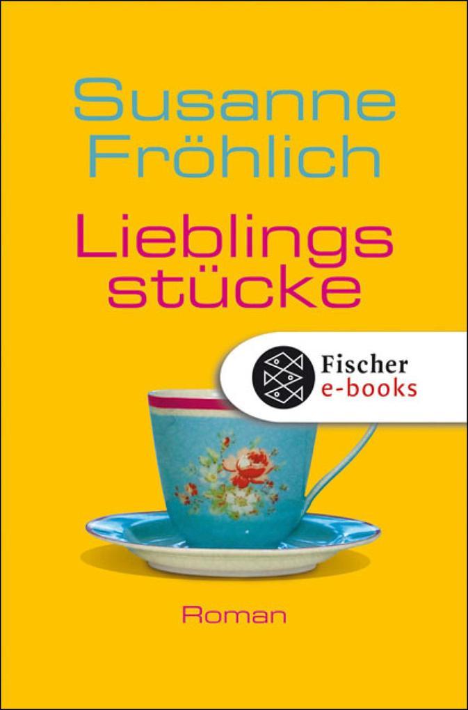 Lieblingsstücke als eBook von Susanne Fröhlich