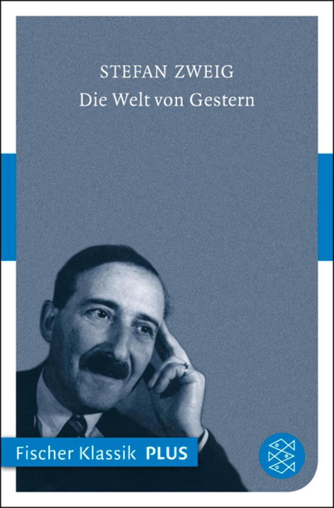 Die Welt von Gestern als eBook von Stefan Zweig
