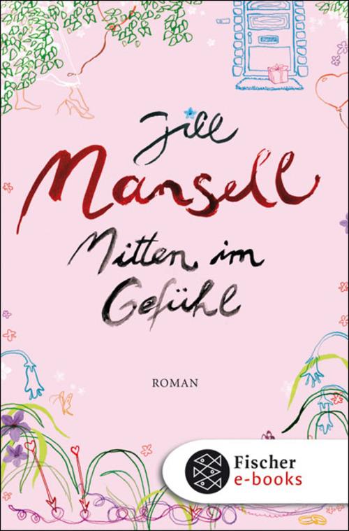 Mitten im Gefühl als eBook von Jill Mansell